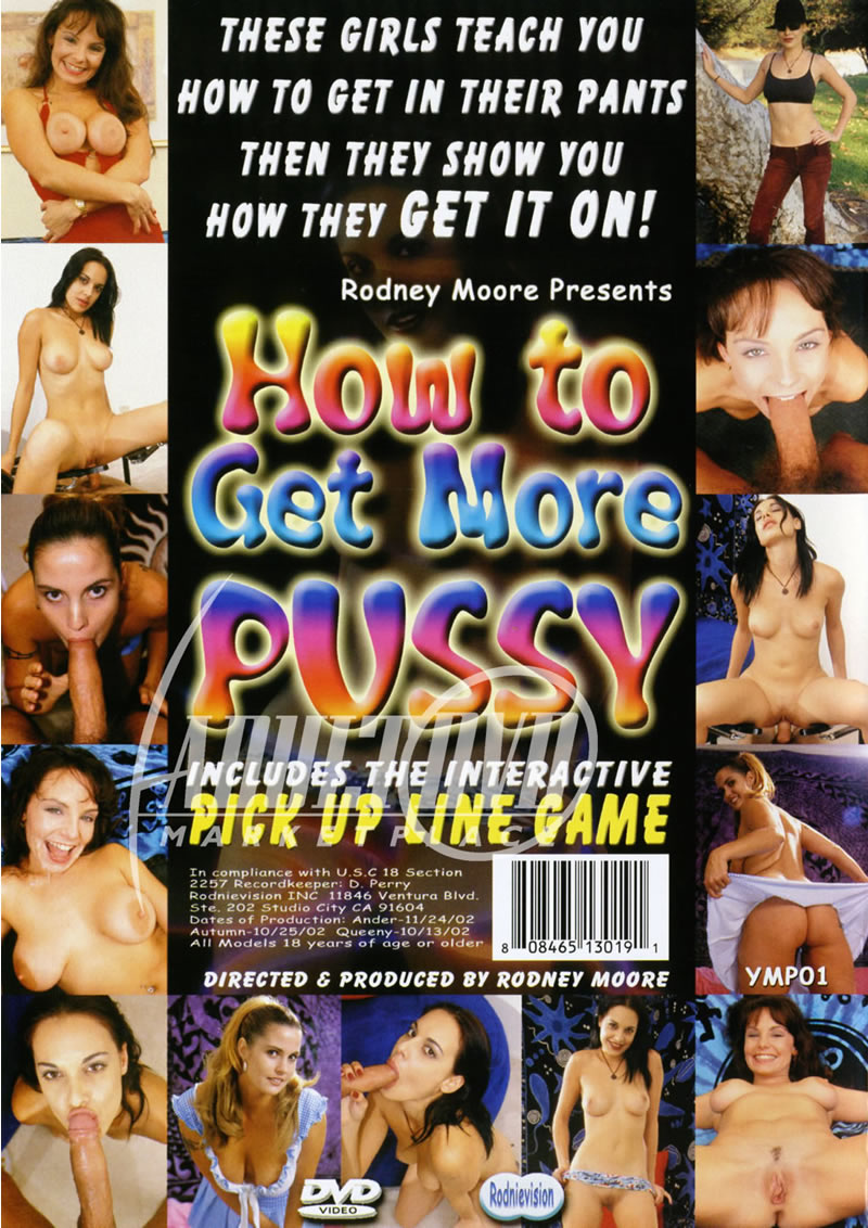 How to get more pussy