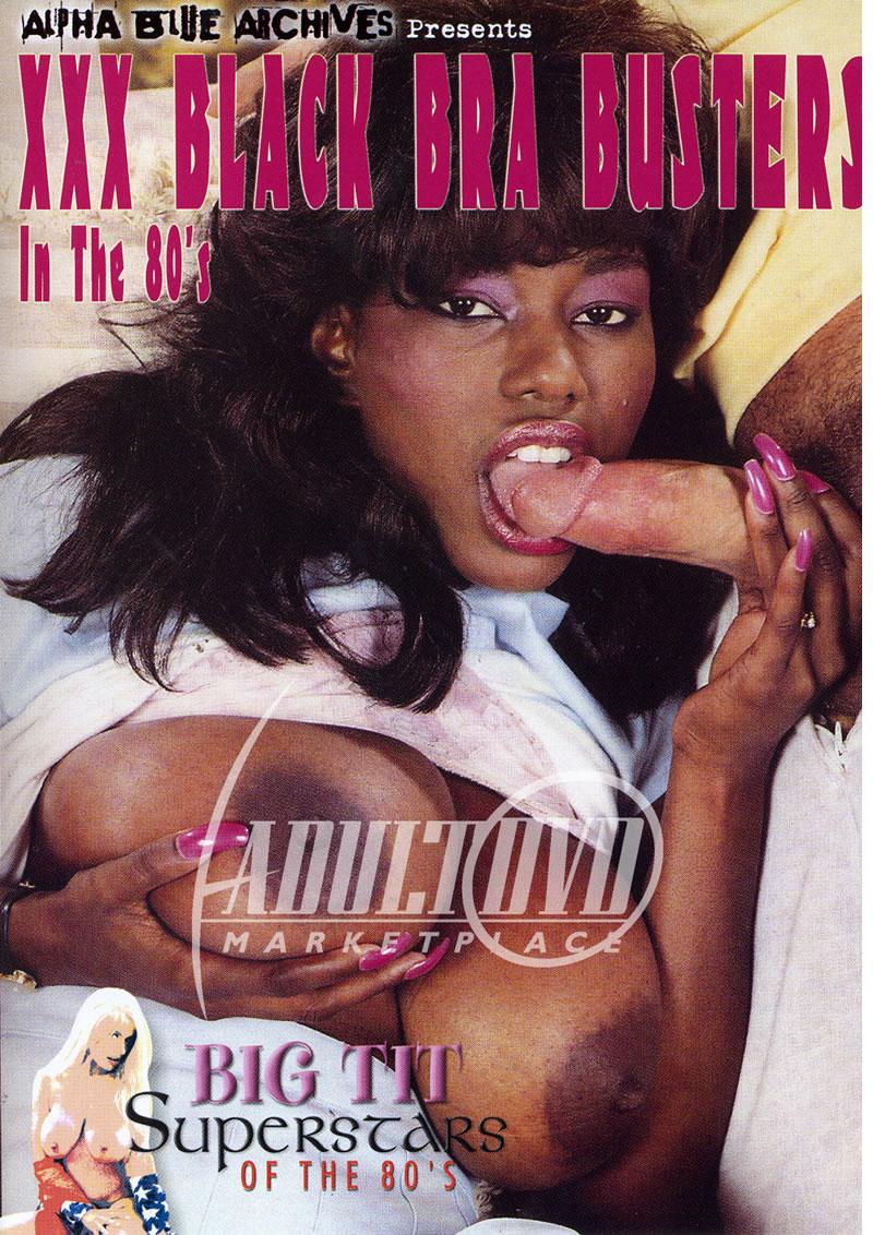 80S Ebony Porn xxx black bra busters in the 80's - dvd - alpha blue archives