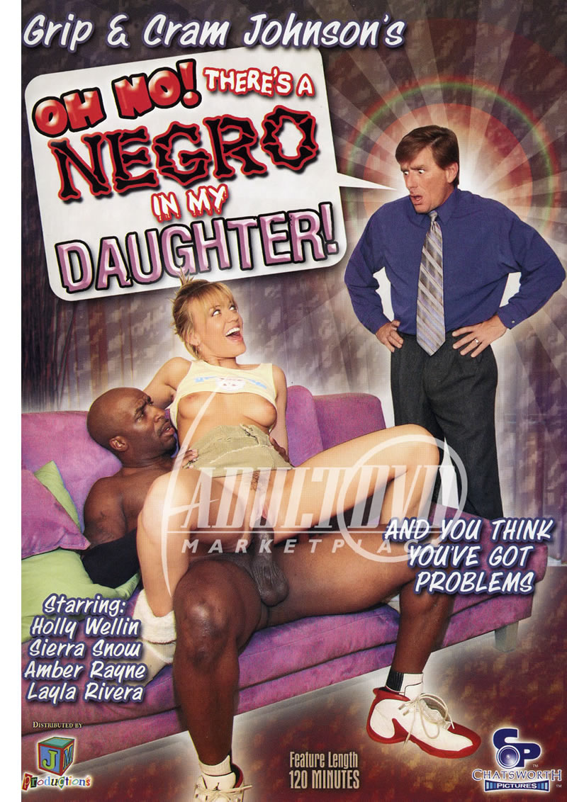 Oh No! There's A Negro In My Daughter!
