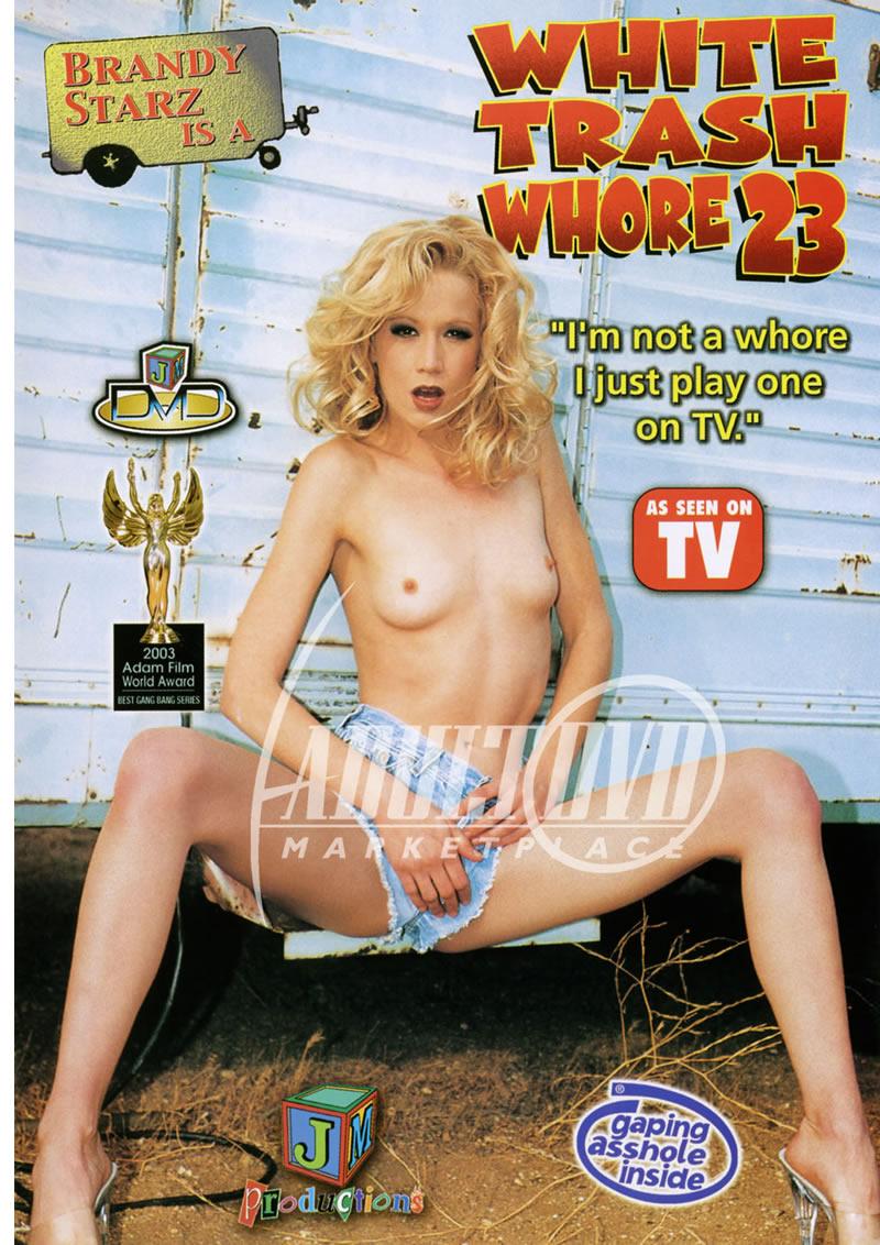 White Trash Whore 23