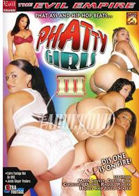 Phatty Girls 3 (Evil Angel)