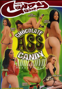 Chocolate Ass Candy