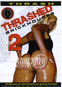 Thrashed Brickhouses 2