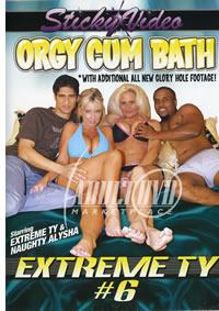 Extreme Ty 6 Orgy Cum Bath