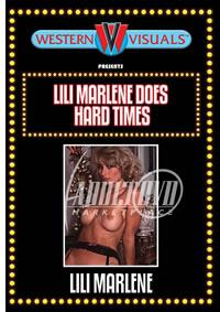 Lili Marlenes Does Hard Times