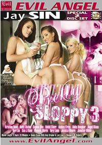 Pretty Sloppy 3