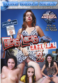 Chicas Locas In East La 2
