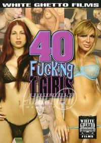 40 Fucking T Girls