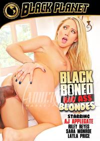 Black Boned Big Ass Blondes