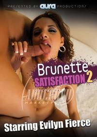Brunette Satisfaction 2