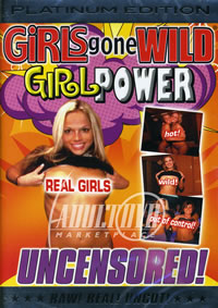Girls Gone Wild: Girl Power