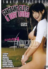 Gangbang Sluts & Orgy Lovers