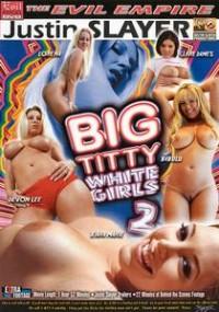 Big Titty White Girls 2