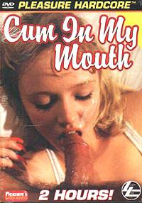 Cum In My Mouth (Pleasure)