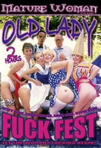 Old Lady Fuck Fest