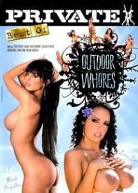 Private Best Of: Outdoor Whores