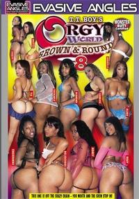 Orgy World: Brown & Round 8