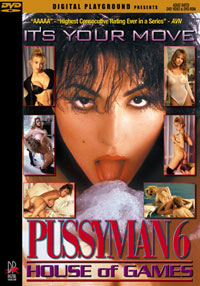 Pussyman 6: House of Games