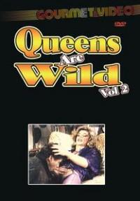 Queens Are Wild 2