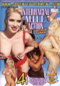 Interracial M.I.L.F. Action