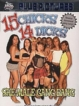 15 Chicks 14 Dicks