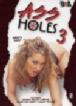 Ass Holes 3 (DNA)