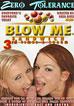 Blow Me Sandwich: 3rd Times A Charm