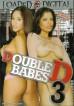 Double D Babes 3