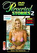 Perverted Stories 2