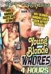 Young Blonde Whores