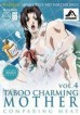 Taboo Charming Mother 4: Comparing Meat