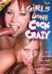 Girls Gone Cock Crazy