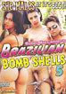 Brazilian Bomb Shells 5