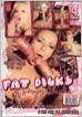 Fat Dicks & Horny Chicks