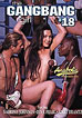 Gangbang Girl 18, The