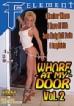Whore At My Door 2
