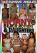 Horny Black Mothers & Daughters 3
