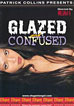 Glazed & Confused