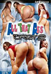All That Ass: The Orgy 6