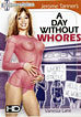 Day Without Whores, A
