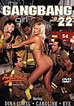 Gangbang Girl 22, The