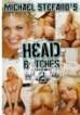 Head Bitches 2