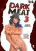 Dark Meat 3 (DNA)