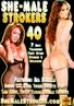 She-Male Strokers 40