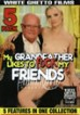 My Grandfather Likes To Fuck My Friends {5 DVD Set}