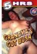 5hr Grandmas Got Bush