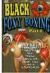 Black Foxy Boxing 2