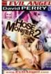Hose Monster
