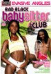 Bad Black Babysitter Club 1