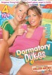 Dormatory Dykes